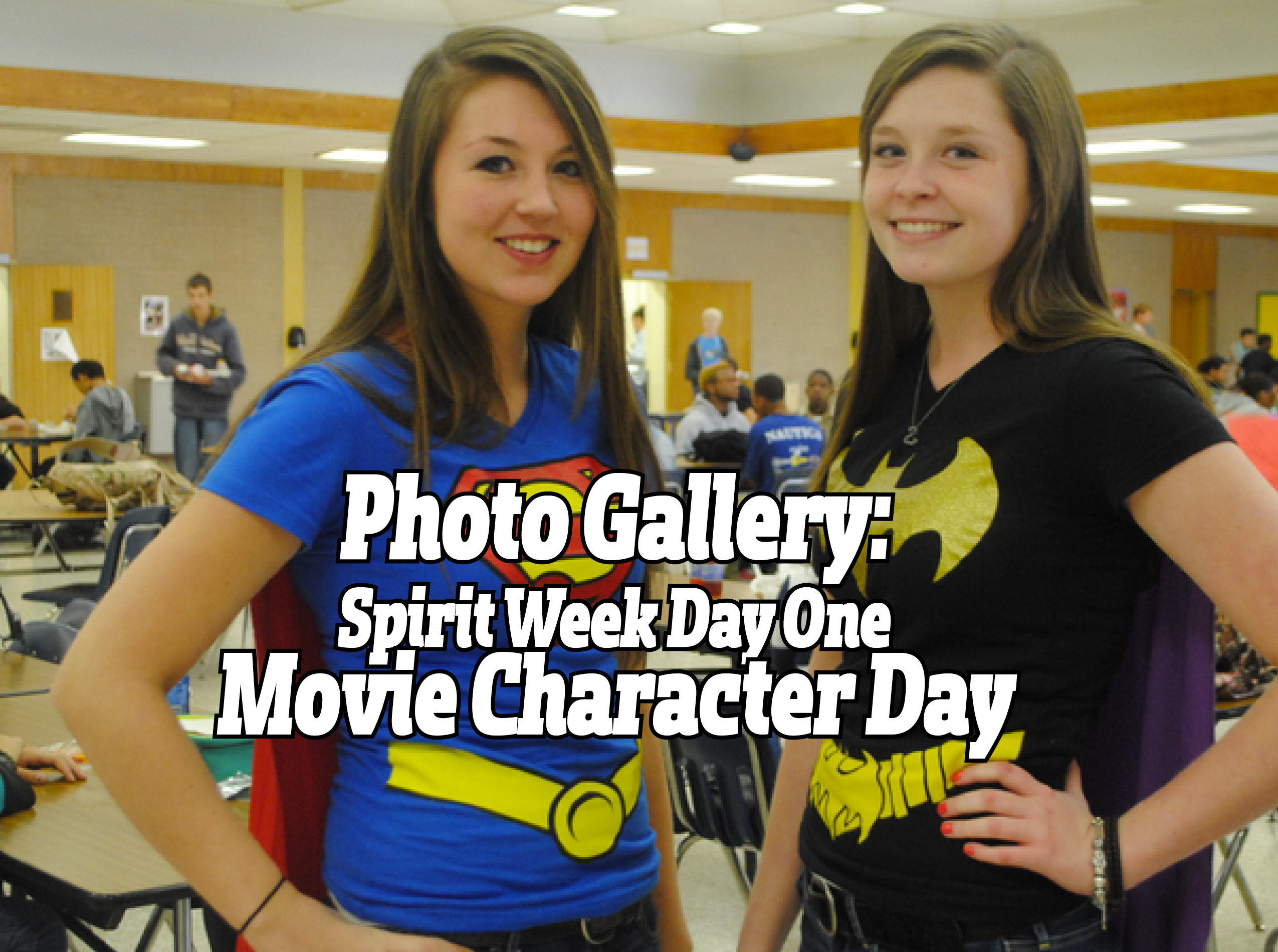 Spirit Week Day One Movie Character Day